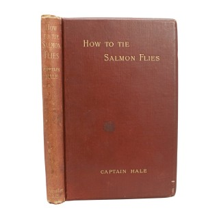 Fishing Book, How to Tie Salmon Flies by Captain Hale